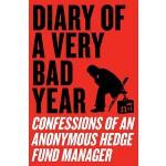【预订】Diary of a Very Bad Year Confessions of an Anonymous He