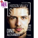【中商海外直订】Hudson Valley Style Magazine - Spring 2018 Issue: D