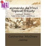 【中商海外直订】Leonardo da Vinci Topical Study: Lapbook Books, Tim