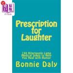 【中商海外直订】Pre*ion for Laughter: 150 Hilariously Lame Medical