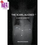 【中商海外直订】The Scars, Aligned