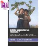 【中商海外直订】A Child's Garden of Verses. /illustrated /: collect