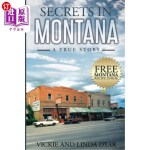 【中商海外直订】Secrets in Montana: A True Story