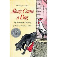 Along Came a Dog 来了只狗(1959年纽伯瑞银奖) ISBN9780064401142