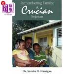 【中商海外直订】Remembering Family: A Crucian Sojourn