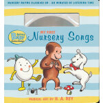 Curious Baby My First Nursery Songs (Curious George Book & CD) 好奇宝宝:我的第一本童谣书(附CD)ISBN9780547279381