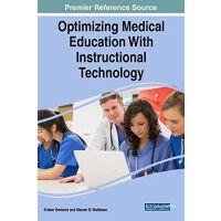 【预订】Optimizing Medical Education With Instructional Technolo