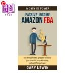 【中商海外直订】Passive Income: Amazon FBA: Use Amazons' FBA progra