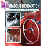 【中商海外直订】Runabout Renovation: How to Find and Fix Up and Old