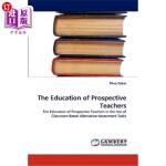 【中商海外直订】The Education of Prospective Teachers