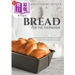 【中商海外直订】Monica Hailes Cooking School: Bread for the Thermom