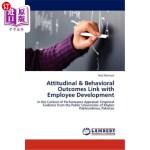 【中商海外直订】Attitudinal & Behavioral Outcomes Link with Employe
