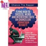 【中商海外直订】Chance The Rapper: Flying High to Success, Weird an