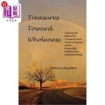 【中商海外直订】Treasures Toward Wholeness