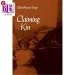【中商海外直订】Claiming Kin