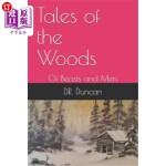 【中商海外直订】Tales of the Woods: Of Beasts and Men