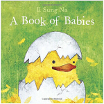 A Book of Babies(by II Sung Na)婴儿书(卡板书)ISBN9780553507799