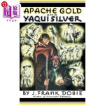 【中商海外直订】Apache Gold and Yaqui Silver