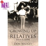 【中商海外直订】Growing Up with Relatives: Dad's Side