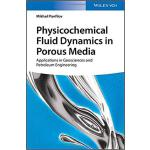 【预订】Physicochemical Fluid Dynamics In Porous Media - Applic