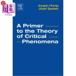 【中商海外直订】A Primer to the Theory of Critical Phenomena