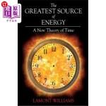 【中商海外直订】The Greatest Source of Energy: A New Theory of Time