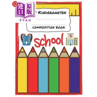【中商海外直订】My Kindergarten Composition Book: Notebook Journal