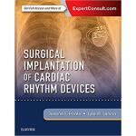 【预订】Surgical Implantation of Cardiac Rhythm Devices 9780323