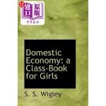 【中商海外直订】Domestic Economy: A Class-Book for Girls