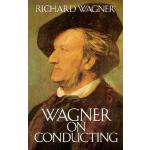 【预订】Wagner on Conducting