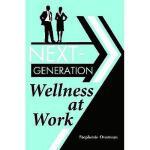 【预订】Next-Generation Wellness at Work