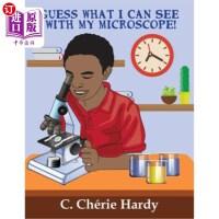 【中商海外直订】Guess What I Can See with My Microscope!