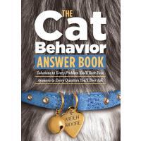 【预订】The Cat Behavior Answer Book: Practical Insights & Prov