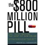 【预订】The $800 Million Pill: The Truth Behind the Cost of New