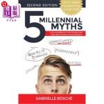 【中商海外直订】5 Millennial Myths: The Handbook For Managing and M