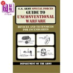 【中商海外直订】U.S. Army Special Forces Guide to Unconventional Wa