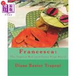 【中商海外直订】Francesca: : The Tropical Red-eyed Green Frog: Part