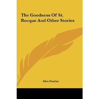 【预订】The Goodness of St. Rocque and Other Stories 预订商品,需要1-3个月发货,非质量问题不接受退换货。