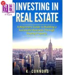 【中商海外直订】Investing in Real Estate: A Beginners Guide to Buil