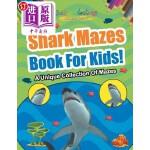 【中商海外直订】Shark Mazes Book for Kids! a Unique Collection of M