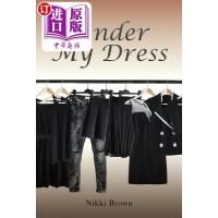 【中商海外直订】Under My Dress