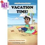 【中商海外直订】Vacation Time!: A Captain Carlos Adventure
