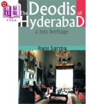 【中商海外直订】The Deodis of Hyderabad a Lost Heritage