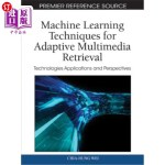 【中商海外直订】Machine Learning Techniques for Adaptive Multimedia