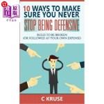 【中商海外直订】Defensiveness: 10 Ways To Make Sure You Never Stop