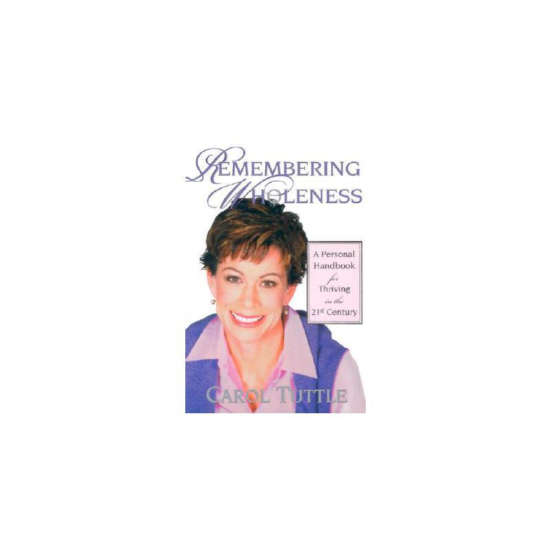 【预订】Remembering Wholeness: A Personal Handbook for Thriving in the 21st Century 预订商品,需要1-3个月发货,非质量问题不接受退换货。