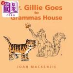 【中商海外直订】Mr. Gillie Goes to Grammas House