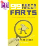 【中商海外直订】99 Facts about Farts: The Ultimate Fun Fact Book