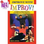【中商海外直订】Improve with Improv!: A Guide to Improvisation and