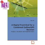 【中商海外直订】A Digital Front-End for a Combined Galileo/GPS Rece